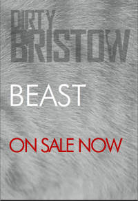 Dirty Bristow Issue Two: Beast On Sale Now